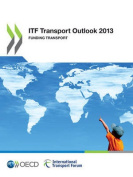ITF Transport Outlook 2013