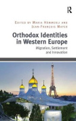 Orthodox Identities in Western Europe