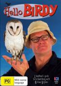 Hello Birdy [Region 4]
