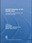 Untold Histories of the Middle East