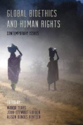 Global Bioethics and Human Rights