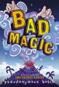 Bad Magic (Bad Books) [Audio]