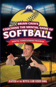 Coaching the Mental Game of Softball