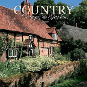 Country Cottages & Gardens 2015 Wall Calendar