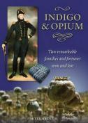 Indigo & Opium