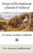 Recipes of the Highlands and Islands of Scotland