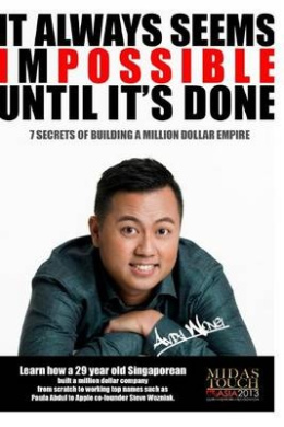 It Always Seems Impossible Until It's Done: 7 Secrets to Building a Million Dollar Empire
