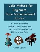 Cello Method for Beginners Piano Accompaniment Scores