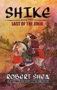 Shike: Last of the Zinja
