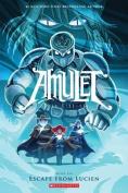 Escape from Lucien (Amulet)