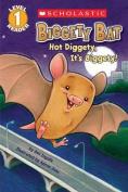 Scholastic Reader Level 1: Biggety Bat