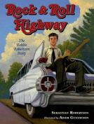 Rock & Roll Highway  : The Robbie Robertson Story