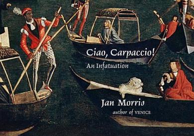 Ciao, Carpaccio!: An Infatuation