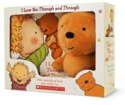 I Love You Through and Through [With Plush] [Board Book]