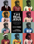 A Search for the Real Jesus, Book 3