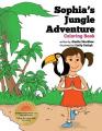 Sophia's Jungle Adventure Coloring Book