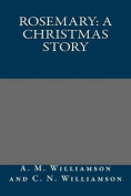Rosemary: A Christmas Story