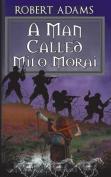A Man Called Milo Morai