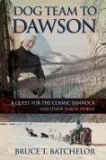 Dog Team to Dawson