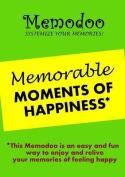Memodoo Memorable Moments of Happiness