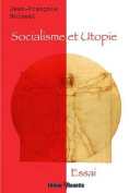 Socialisme Et Utopie [FRE]