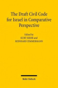 The Draft Civil Code for Israel in Comparative Perspective