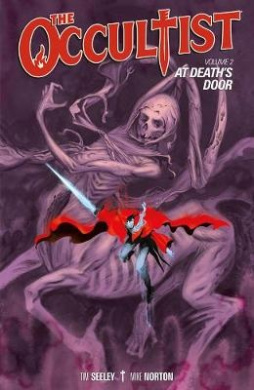 The Occultist,  Volume 2: At Death's Door