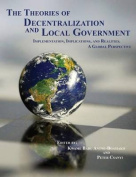 The Theories of Decentralization and Local Government