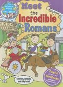 Meet the Incredible Romans