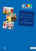 Who, What, When, Where Colorcards -Interrogative Pronouns
