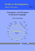 Convergence and Divergence of European Languages