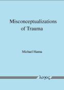Misconceptualizations of Trauma