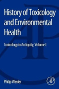 History of Toxicology and Environmental Health