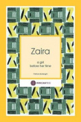 Zaira: A Girl Before Her Time
