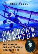 Unknown Warrior - The Search for Australia's Greatest Ace