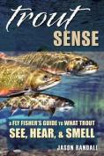 Trout Sense