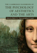 The Cambridge Handbook of the Psychology of Aesthetics and the Arts