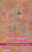 Leavening Thought Based on Learned Unity Truths