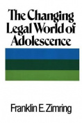 The Changing Legal World of Adolescence