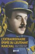 L'Extraordinaire Epopee Du Lieutenant Marchal [FRE]