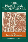 The Practical Woodworker, Volume 4