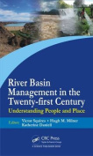 River Basin Management in the Twenty-First Century
