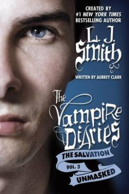 Unmasked (Vampire Diaries: The Salvation)