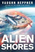 Alien Shores (A Fenris Novel)