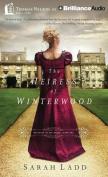 The Heiress of Winterwood  [Audio]