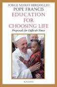 Education for Choosing Life