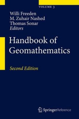 Handbook of Geomathematics (Handbook of Geomathematics)