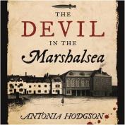 The Devil in the Marshalsea  [Audio]