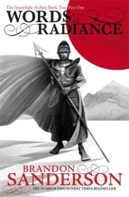 Words of Radiance Part One: The Stormlight Archive Book Two (Stormlight Archive)