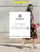 Refinery 29: Style Stalking